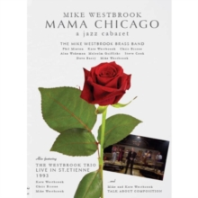 Mike Westbrook: Mama Chicago - A Jazz Cabaret, DVD  DVD