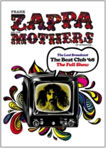 Frank Zappa and the Mothers of Invention: The Lost Broadcast -..., DVD  DVD