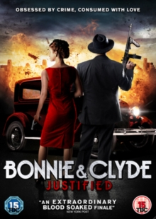 Bonnie and Clyde - Justified, DVD  DVD