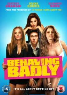 Behaving Badly, DVD  DVD
