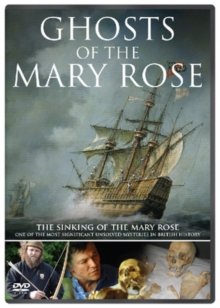 Ghosts of the Mary Rose, DVD  DVD