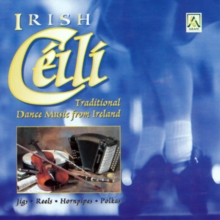 Irish Ceili: Traditional Dance Music from Ireland, CD / Album Cd