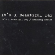 It's A Beautiful Day/Marrying Maiden, CD / Album Cd