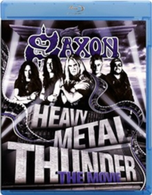 Saxon: Heavy Metal Thunder - The Movie, Blu-ray  BluRay