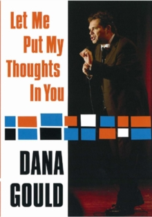 Dana Gould: Let Me Put My Thoughts in You, DVD  DVD