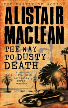 The Way to Dusty Death, Paperback / softback Book