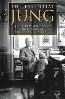 The Essential Jung : Selected Writings, Paperback Book