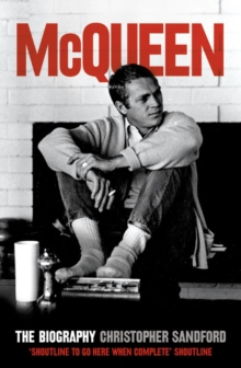 McQueen : The Biography, Paperback Book