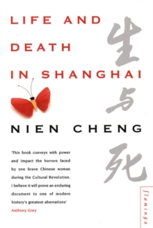 Life and Death in Shanghai, Paperback Book