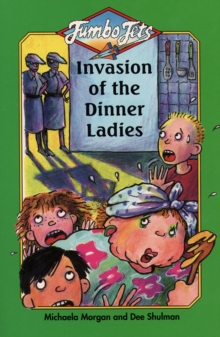 Invasion of the Dinner Ladies, Paperback Book