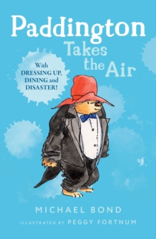 Paddington Takes the Air, Paperback Book