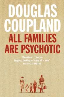 All Families are Psychotic, Paperback Book