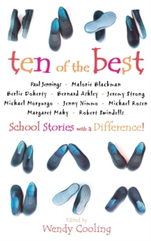 Ten of the Best : School Stories with a Difference, Paperback Book
