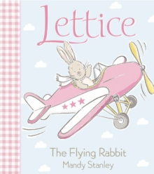LETTICE - THE FLYING RABBIT, Paperback Book