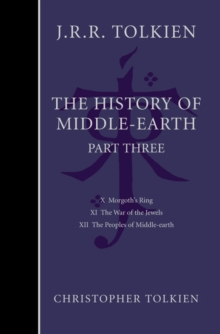 The History of Middle-earth : Part 3, Hardback Book