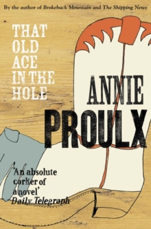 That Old Ace in the Hole, Paperback Book
