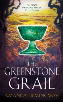 The Greenstone Grail : The Sangreal Trilogy One, Paperback Book