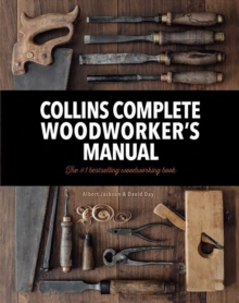 Collins Complete Woodworker's Manual, Hardback Book