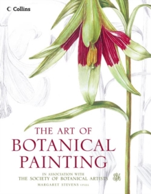 The Art of Botanical Painting, Hardback Book
