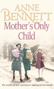 Mother's Only Child, Paperback / softback Book