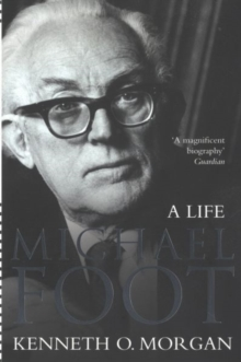 Michael Foot : A Life, Paperback Book
