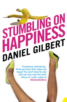 Stumbling on Happiness, Paperback Book