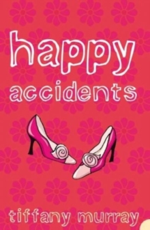 Happy Accidents, Paperback Book