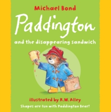 Paddington and the Disappearing Sandwich, Paperback Book
