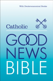 Catholic Good News Bible : (Gnb), Hardback Book
