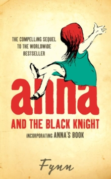 Anna and the Black Knight : Incorporating Anna's Book, Paperback Book