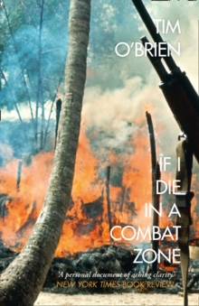 If I Die in a Combat Zone, Paperback Book