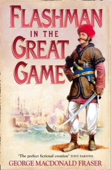 Flashman In The Great Game, Paperback Book