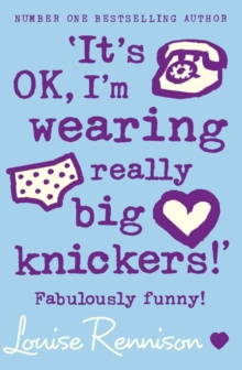 `It's OK, I'm wearing really big knickers!', Paperback Book