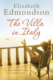 The Villa in Italy : Escape to the Italian Sun with This Captivating, Page-Turning Mystery, Paperback Book