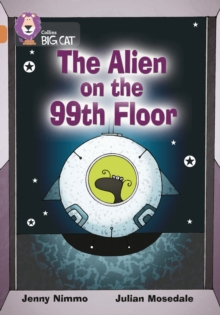 The Alien on the 99th Floor : Band 12/Copper,  Book