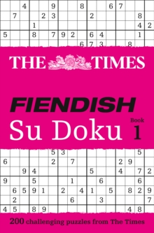 The Times Fiendish Su Doku Book 1 : 200 Challenging Su Doku Puzzles, Paperback Book