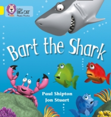 Bart the Shark : Band 03/Yellow, Paperback Book