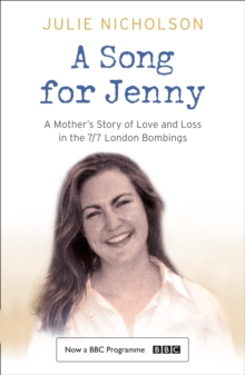 A Song for Jenny : A Mother's Story of Love and Loss, Paperback Book