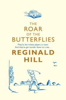 The Roar of the Butterflies, Paperback Book