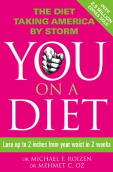 You: On a Diet : Lose Up to 2 Inches from Your Waist in 2 Weeks, Paperback Book