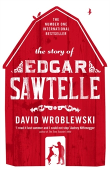 The Story of Edgar Sawtelle, Paperback Book