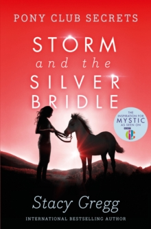 Storm and the Silver Bridle, Paperback Book