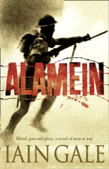 Alamein : The Turning Point of World War Two, Paperback Book