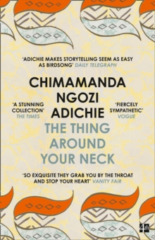 The Thing Around Your Neck, Paperback Book