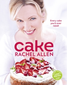Cake : 200 Fabulous Foolproof Baking Recipes, Hardback Book