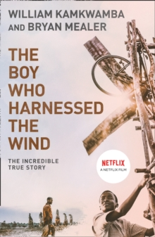 The Boy Who Harnessed The Wind, Paperback Book