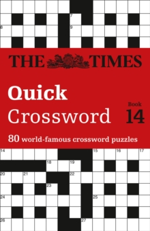 The Times Quick Crossword Book 14 : 80 General Knowledge Puzzles from the Times 2, Paperback Book