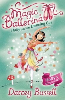 Holly and the Dancing Cat, Paperback Book