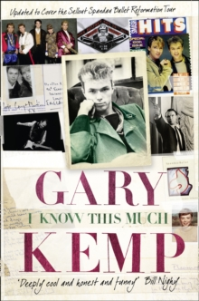 I Know This Much : From Soho to Spandau, Paperback Book