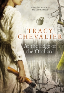 At the Edge of the Orchard, Hardback Book